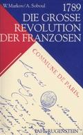1789 - Die grosse Revolution der Franzosen