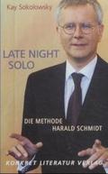 Late Night Solo. Die Methode Harald Schmidt