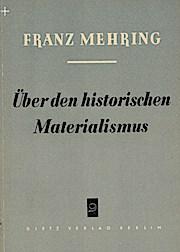 Über den historischen Materialismus