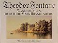 Wanderungen durch die Mark Brandenburg. Eine Auswahl in zwei Bänden