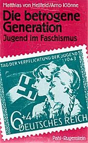 Die betrogene Generation. Jugend im Faschismus