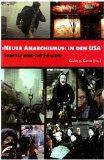 Neuer Anarchismus in den USA: Seattle und die Folgen