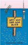 Was von der DDR blieb