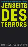 Jenseits des Terrors: Was unsere Welt wirklich bedroht