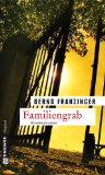 Familiengrab: Tannenbergs elfter Fall
