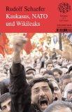 Kaukasus, NATO und Wikileaks: Band 237