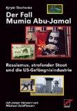 Der Fall Mumia Abu Jamal: Rassismus, strafender Staat und die US-Gefängnisindustrie