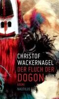 Der Fluch der Dogon: Kriminalroman