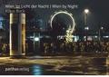 Wien im Licht der Nacht / Wien by Night