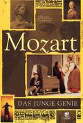 Mozart: Leben und Werk des jungen Genies