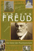 Sigmund Freud. Der Vater der Psychoanalyse