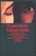 Frauenliebe. Männerliebe: Eine lesbisch-schwule Literaturgeschichte in Porträts (suhrkamp taschenbuch)