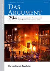 Das Argument 294 : Die neoliberale Revolution  Zeitschrift für Philosophie und Sozialwissenschaften