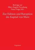 Beiträge zur Marx-Engels-Forschung Bd. 11: Neue Texte, neue Fragen - Zur Kapital-Edition in der MEGA
