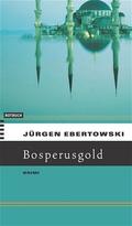 Ebertowski: Bosporusgold