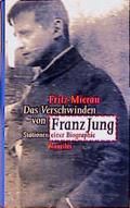 Das Verschwinden von Franz Jung