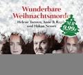Wunderbare Weihnachtsmorde; erzählt von Håkan Nesser, Helene Tursten und Anne B. Radge -   ; 2 Bde/Tle; Sprecher: Sawatzki, Andrea /Großmann, Mechthild /Bär, Dietmar; Deutsch; Audio-CD