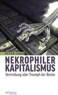 Nekrophiler Kapitalismus
