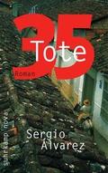 35 Tote: Roman (suhrkamp taschenbuch)