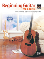 Beginning Guitar for Adults: The Grown-Up Approach to Playing Guitar, Book & DVD
