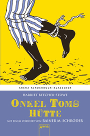 Onkel Toms Hütte; Kinderbuchklassiker   ; Originaltitel: Uncle Toms Cabin; Ill. v. Hans G Schellenberger /Übers. v. Stepahn-Kühn; Deutsch; ,