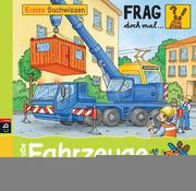 Frag doch mal ... die Maus! Erstes Sachwissen - Große Fahrzeuge; Band 7   ; Ill. v. Schnell, Lukas; Deutsch; it fbg. Illustrationen -