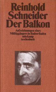 Der Balkon. Aufzeichnungen eines Müßiggängers in Baden- Baden.