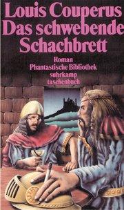 Das schwebende Schachbrett. Phantastischer Roman. ( Phantastische Bibliothek, 201).