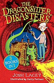 The Dragonsitter Disasters: 3 Books in 1 (The Dragonsitter series, Band 1)