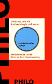 Die Ernte von 68:  Anthropologie und Natur