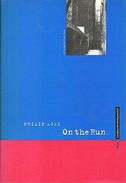 On the Run: Eine politische Autobiographie