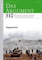 Das Argument 310: Kriegsszenarien   56. Jahrgang, Heft 5/2014