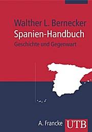 Spanien-Handbuch: Geschichte und Gegenwart (Uni-Taschenbücher M)