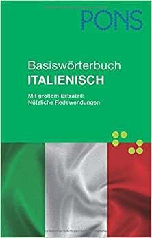 PONS Basiswörterbuch Italienisch Italienisch?Deutsch / Deutsch?Italienisch