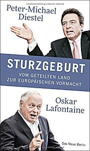 Sturzgeburt: Vom geteilten Land zur europäischen Vormacht