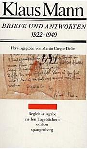 Briefe und Antworten 1922-1949. 362 Briefe und 99 Gegenbriefe