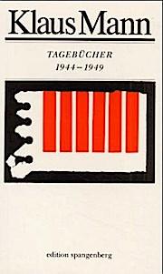 Tagebücher 1944 bis 1949.