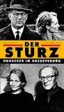 Der Sturz - Erich Honecker im Kreuzverhör