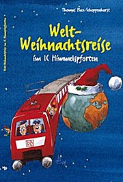 Welt-Weihnachtsreise im IC Himmelpforten
