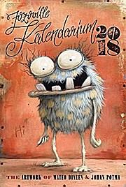 Zozoville Kalendarium 2018: The artwork of Johan Potma and Mateo Dineen
