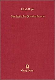 Synthetische Quantentheorie