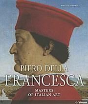 Masters Of Art: Piero Della Francesca (Masters of Italian Art)