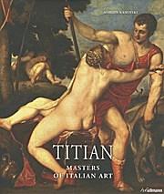 Masters Of Art: Titian (Masters of Italian Art)