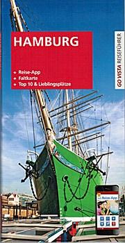 Go Vista Hamburg - Reise-App, Faltkarte, TOP 10