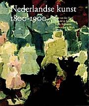 Netherlandish Art 1800-1900 / druk 1