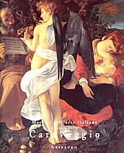 Caravaggio (Maestri dell'arte)