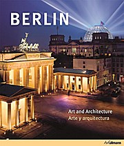 Berlin: Art and Architecture / Arte y Arquitectura