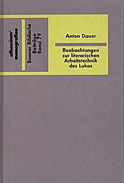 Beobachtungen zur literarischen Arbeitstechnik bei Lukas. Bonner Biblische Beiträge Bd. 79.
