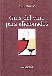 Guia Del Vino Para Aficionados