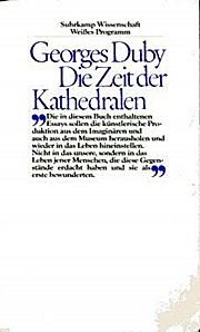 Die Zeit der Kathedralen (5001 730). Kunst und Gesellschaft 980-1420